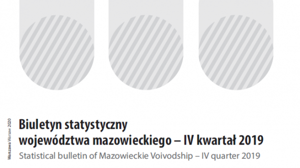 Statistical Bulletin of Mazowieckie Voivodship - 4th quarter 2019