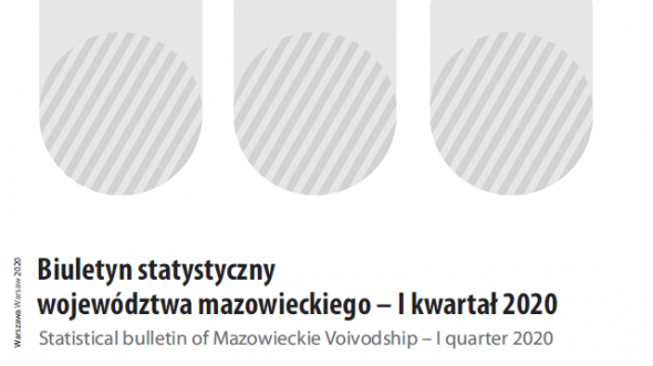 Statistical Bulletin of Mazowieckie Voivodship - 1st quarter 2020