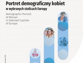 Portret demograficzny kobiet w wybranych stolicach Europy