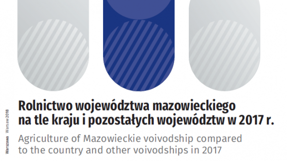Agriculture of Mazowieckie voivodship compared to the country and other voivodships in 2017